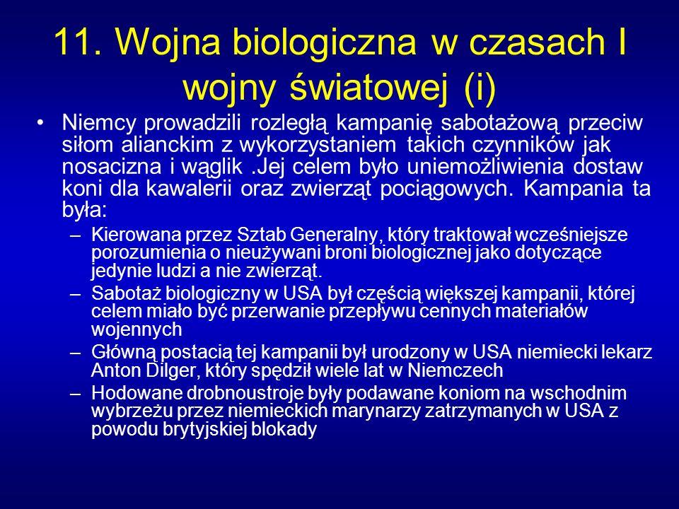 11. Wojna biologiczna w czasach I wojny światowej (i)