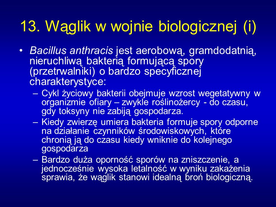 13. Wąglik w wojnie biologicznej (i)