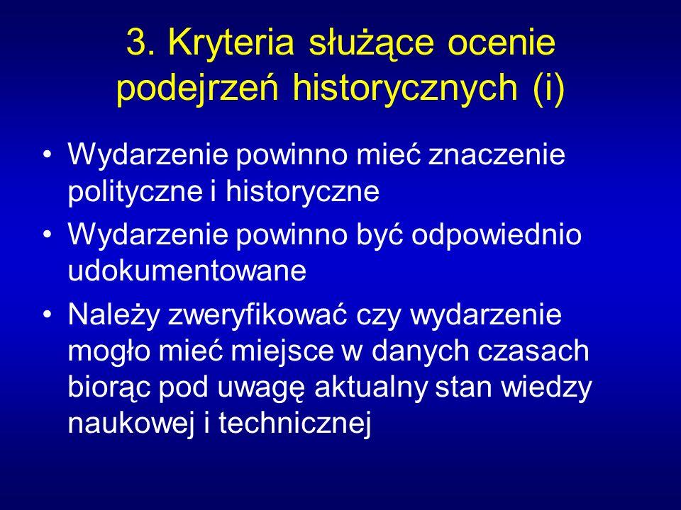 3. Kryteria służące ocenie podejrzeń historycznych (i)