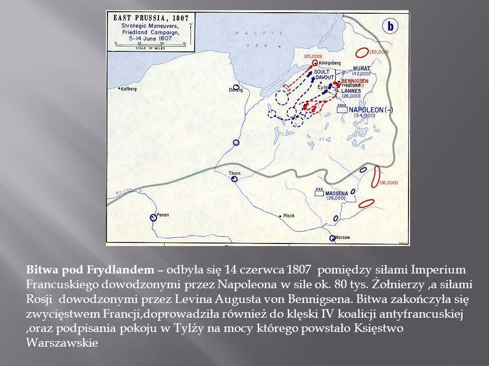 Bitwa pod Frydlandem – odbyła się 14 czerwca 1807 pomiędzy siłami Imperium Francuskiego dowodzonymi przez Napoleona w sile ok.
