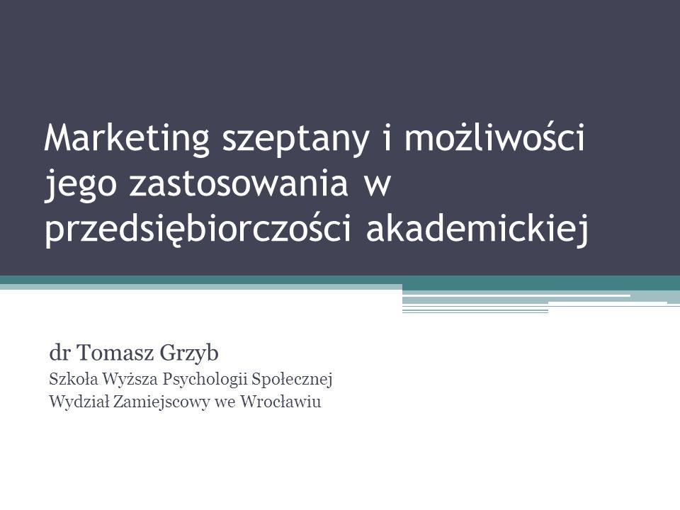 Marketing szeptany i możliwości jego zastosowania w przedsiębiorczości akademickiej