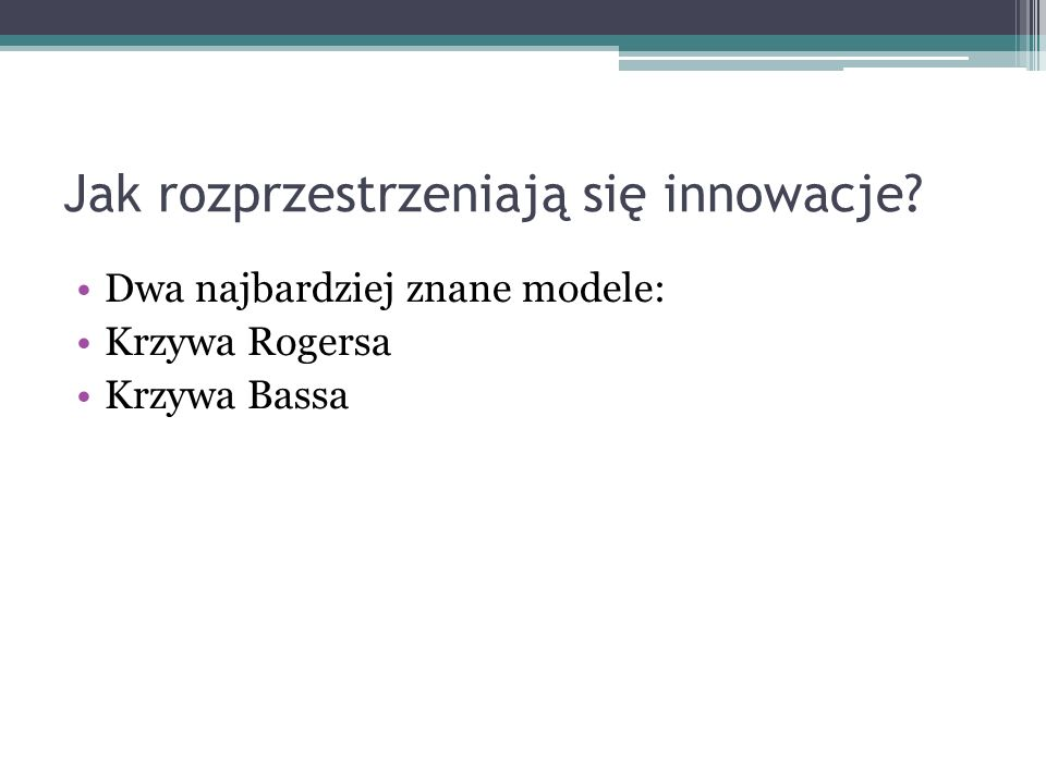 Jak rozprzestrzeniają się innowacje