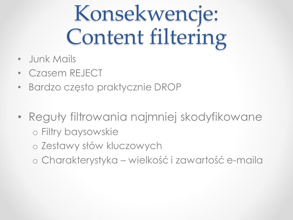 Konsekwencje: Content filtering
