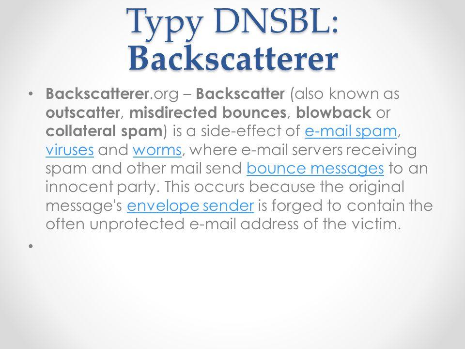 Typy DNSBL: Backscatterer