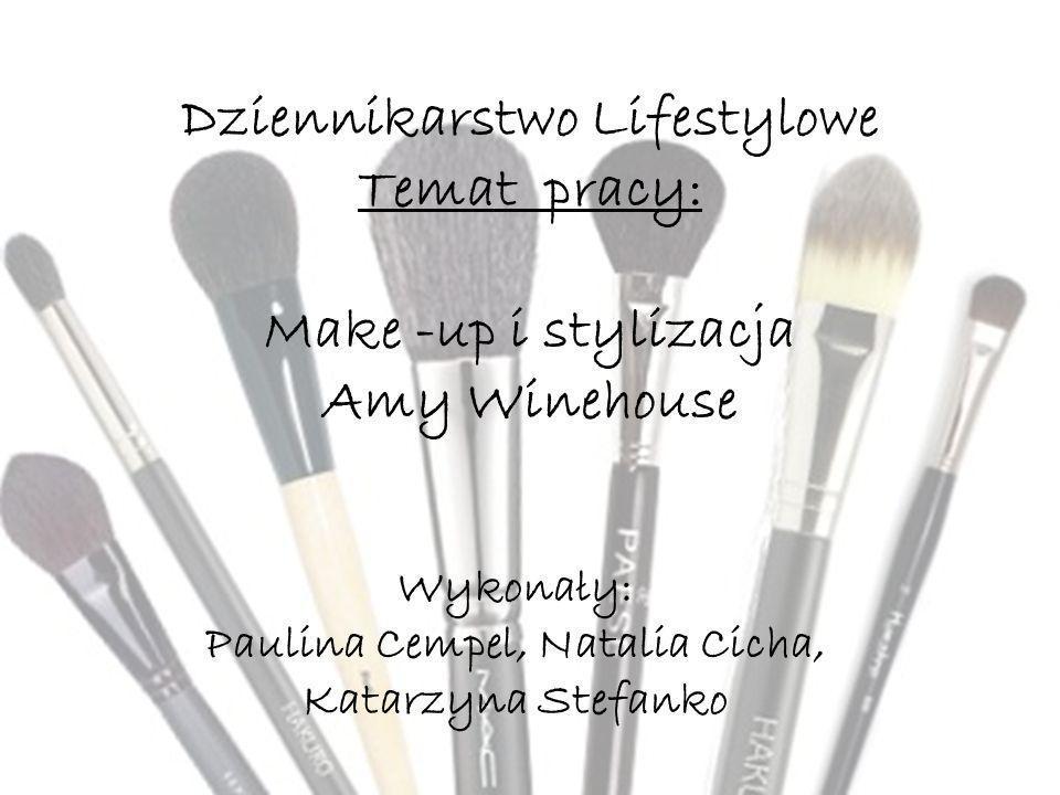 Wykonały: Paulina Cempel, Natalia Cicha, Katarzyna Stefanko