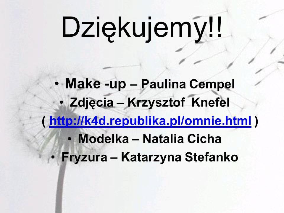 Dziękujemy!! Make -up – Paulina Cempel Zdjęcia – Krzysztof Knefel
