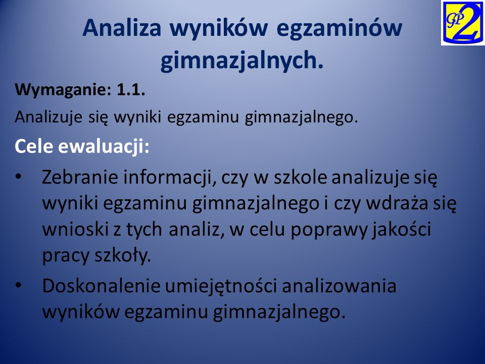 Analiza wyników egzaminów gimnazjalnych.