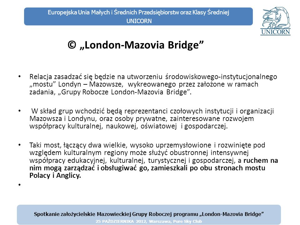 "© ""London-Mazovia Bridge"