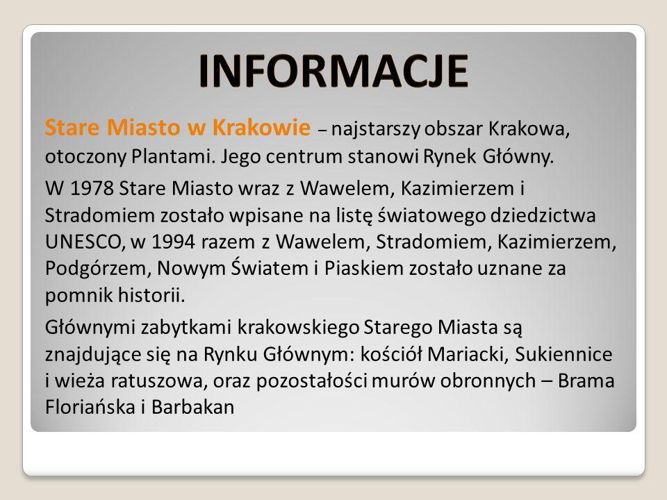 Informacje Stare Miasto w Krakowie – najstarszy obszar Krakowa, otoczony Plantami. Jego centrum stanowi Rynek Główny.