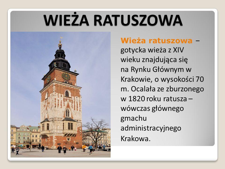 WIEŻA RATUSZOWA Krakowa.