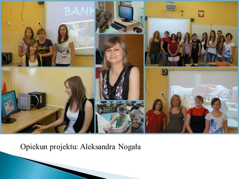 Opiekun projektu: Aleksandra Nogała
