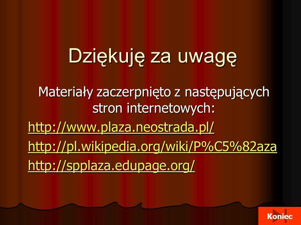 Materiały zaczerpnięto z następujących stron internetowych: