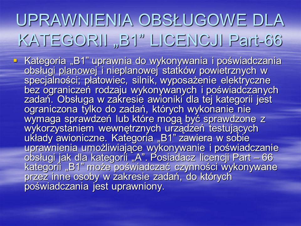 """UPRAWNIENIA OBSŁUGOWE DLA KATEGORII """"B1 LICENCJI Part-66"""
