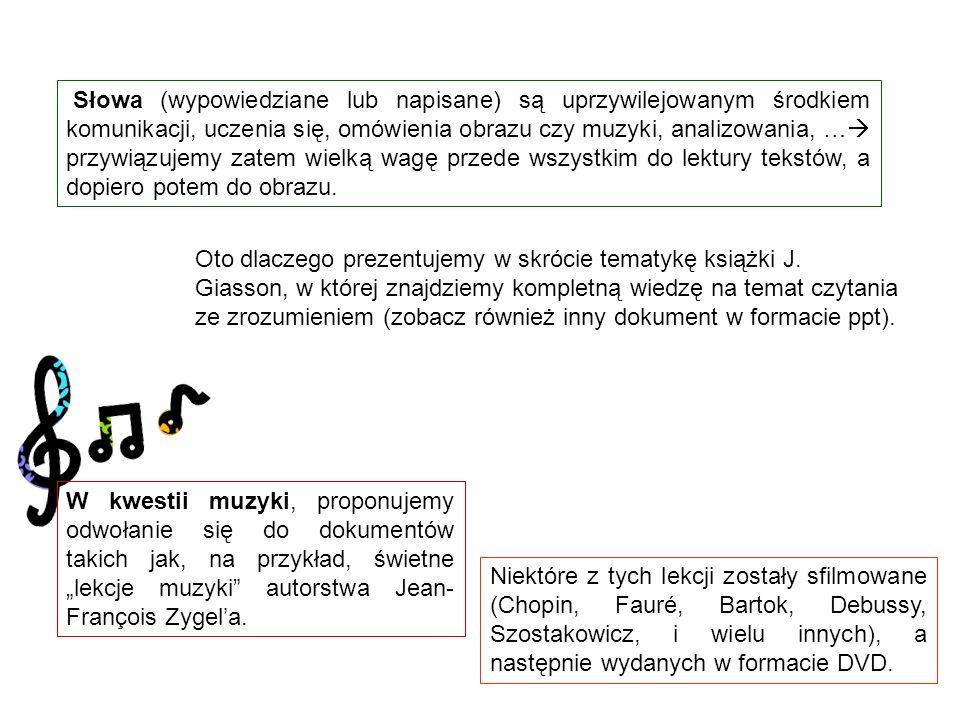 Słowa (wypowiedziane lub napisane) są uprzywilejowanym środkiem komunikacji, uczenia się, omówienia obrazu czy muzyki, analizowania, … przywiązujemy zatem wielką wagę przede wszystkim do lektury tekstów, a dopiero potem do obrazu.