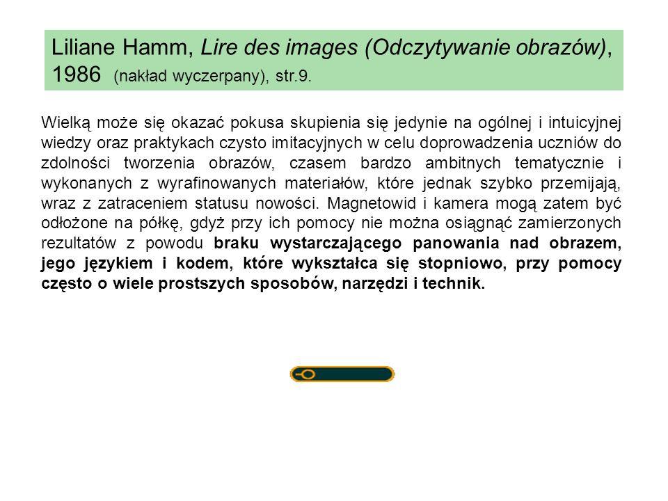 Liliane Hamm, Lire des images (Odczytywanie obrazów), 1986 (nakład wyczerpany), str.9.