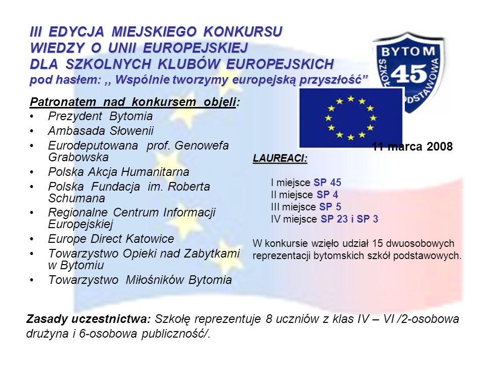 III EDYCJA MIEJSKIEGO KONKURSU WIEDZY O UNII EUROPEJSKIEJ DLA SZKOLNYCH KLUBÓW EUROPEJSKICH pod hasłem: ,, Wspólnie tworzymy europejską przyszłość