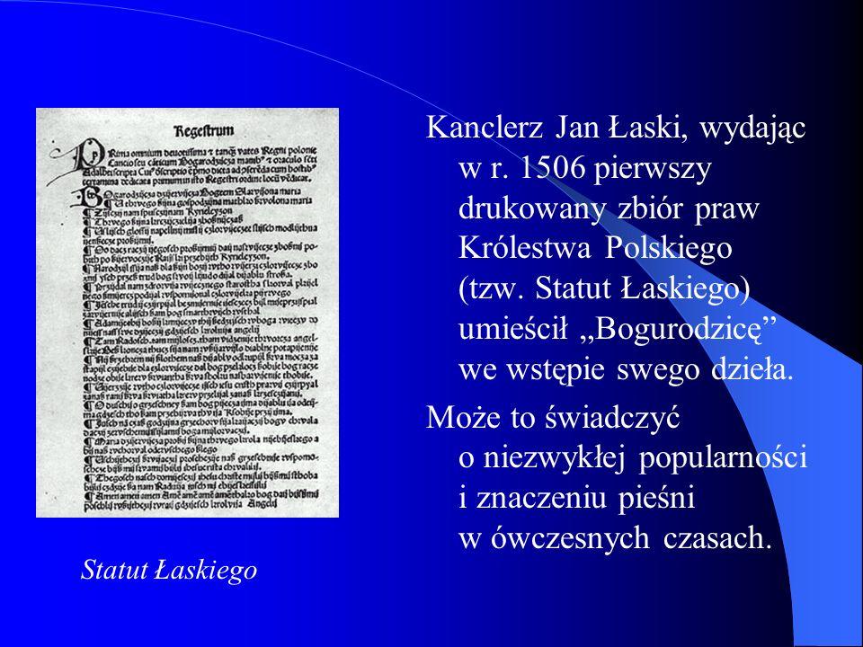 Kanclerz Jan Łaski, wydając w r