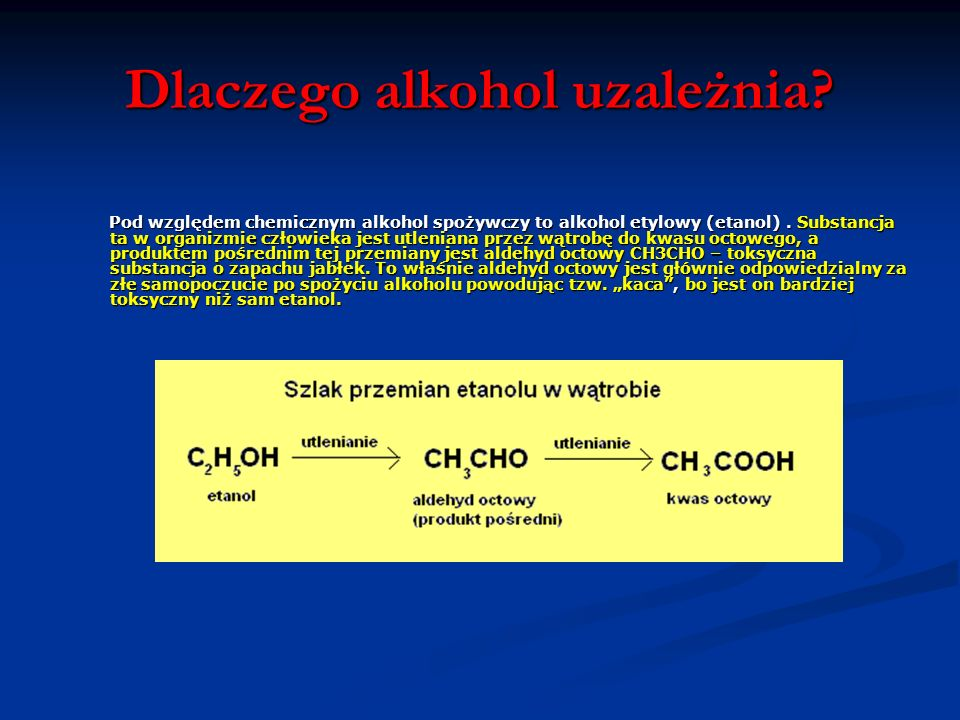 Dlaczego alkohol uzależnia