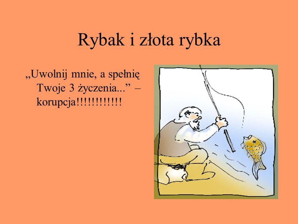 """Rybak i złota rybka """"Uwolnij mnie, a spełnię Twoje 3 życzenia... – korupcja!!!!!!!!!!!!"""