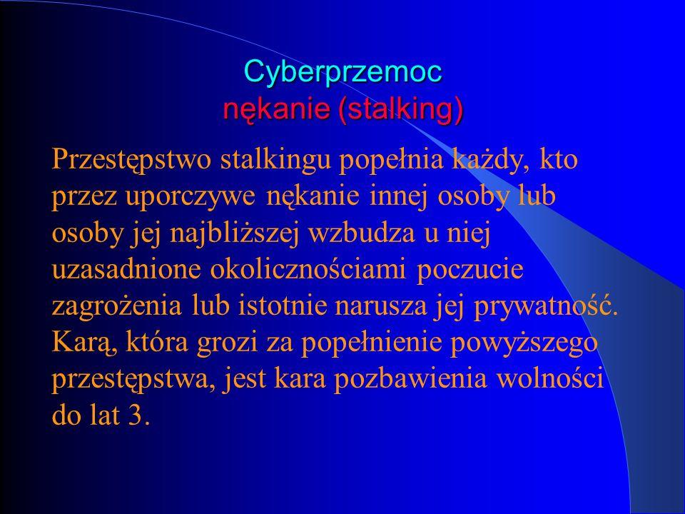 Cyberprzemoc nękanie (stalking)