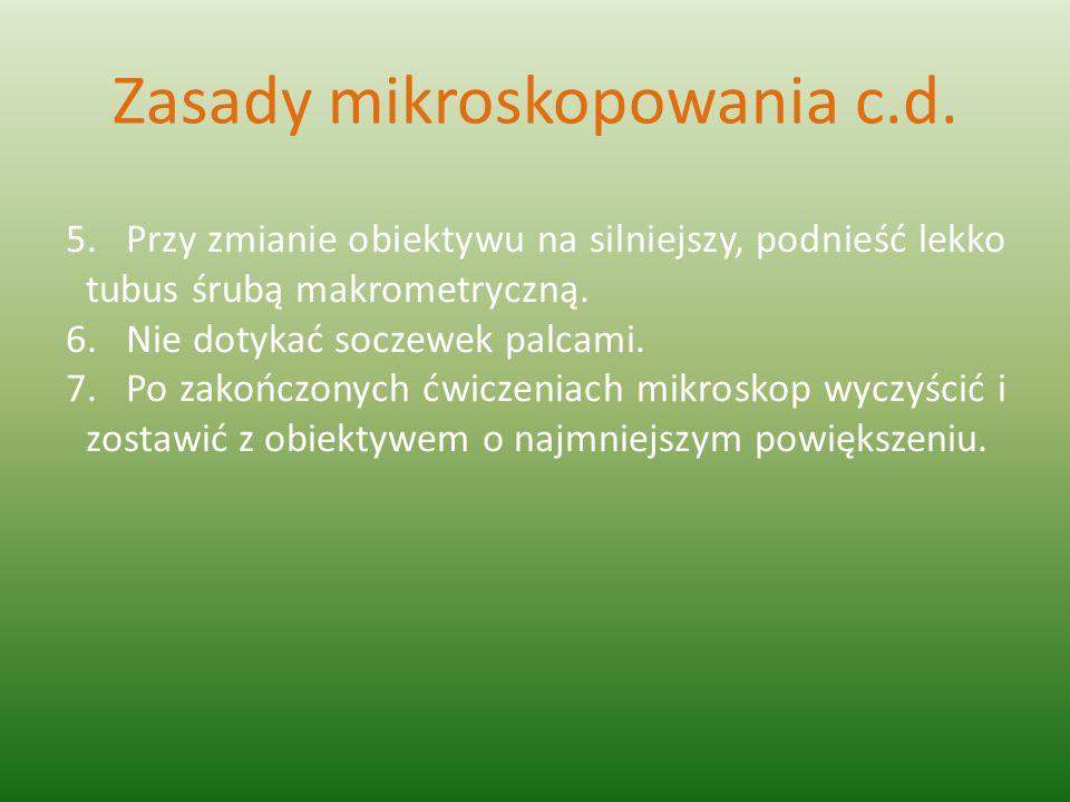 Zasady mikroskopowania c.d.