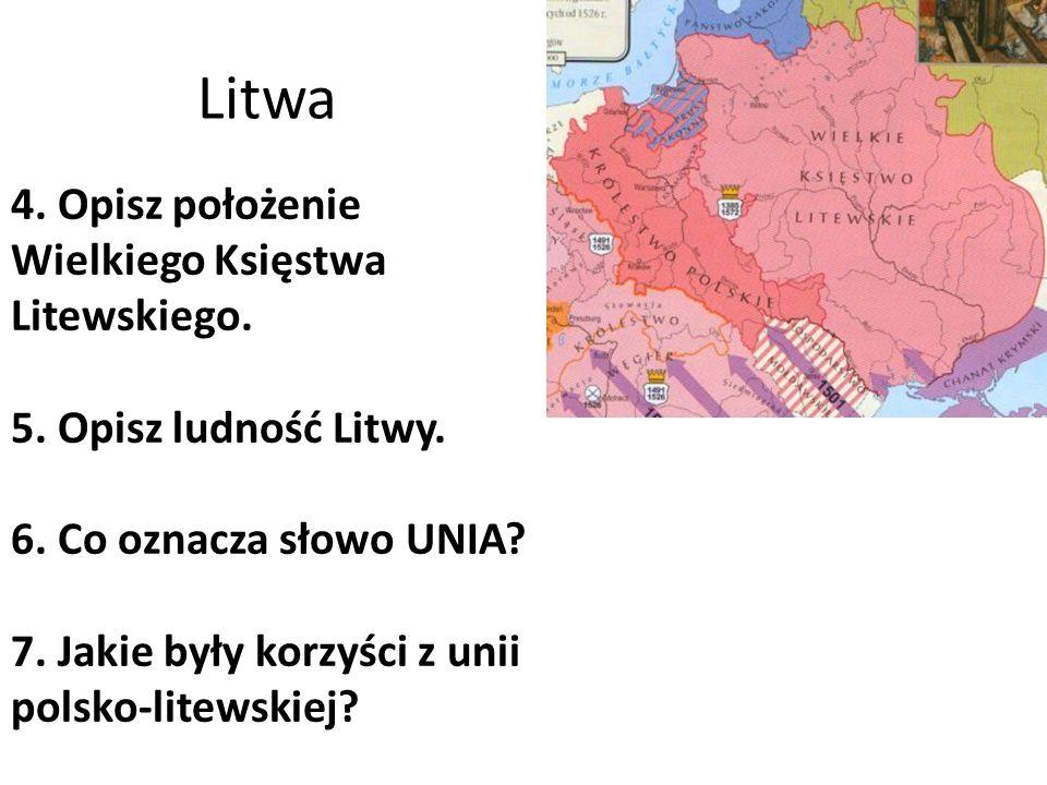 Litwa 4. Opisz położenie Wielkiego Księstwa Litewskiego.