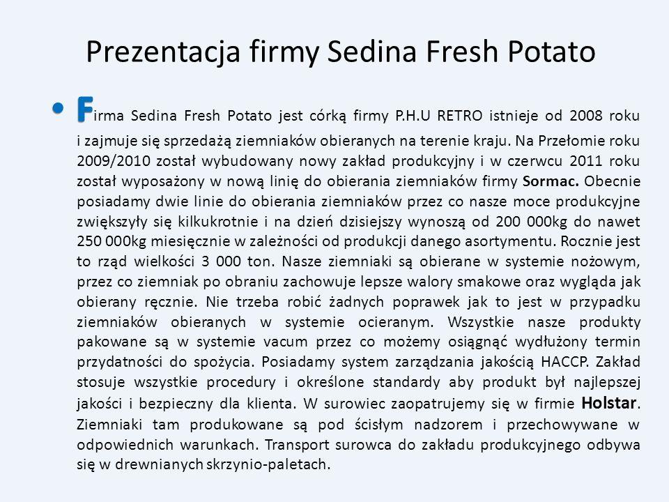 Prezentacja firmy Sedina Fresh Potato