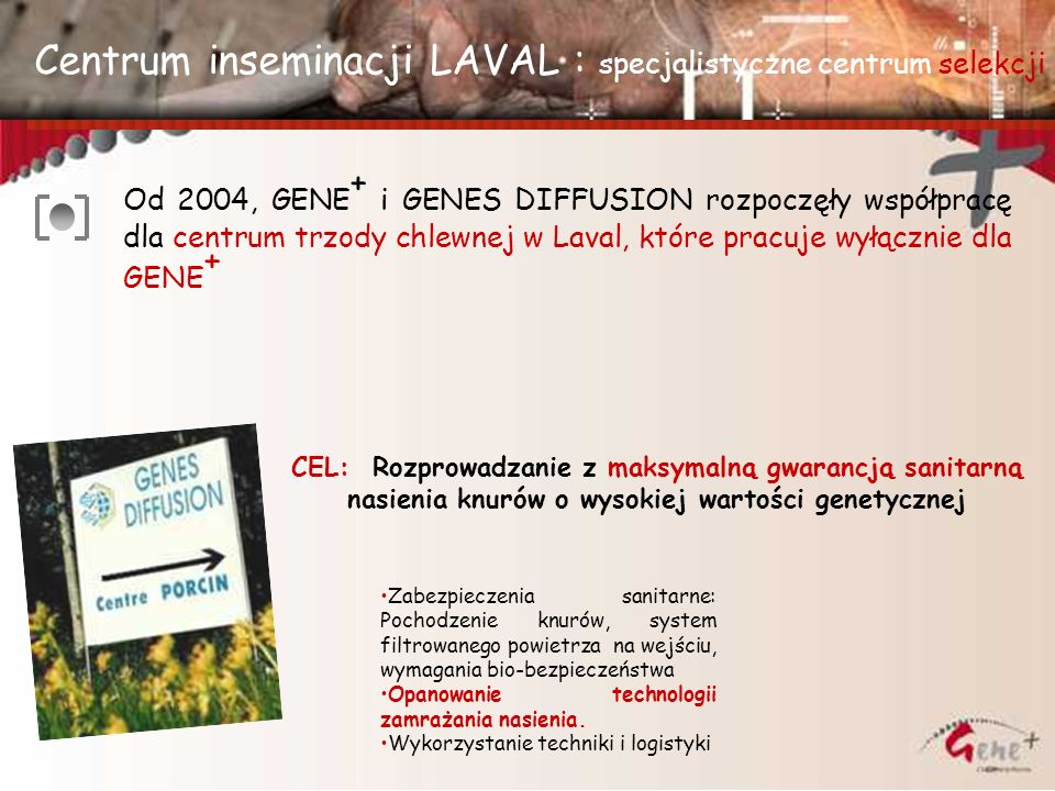 Centrum inseminacji LAVAL : specjalistyczne centrum selekcji