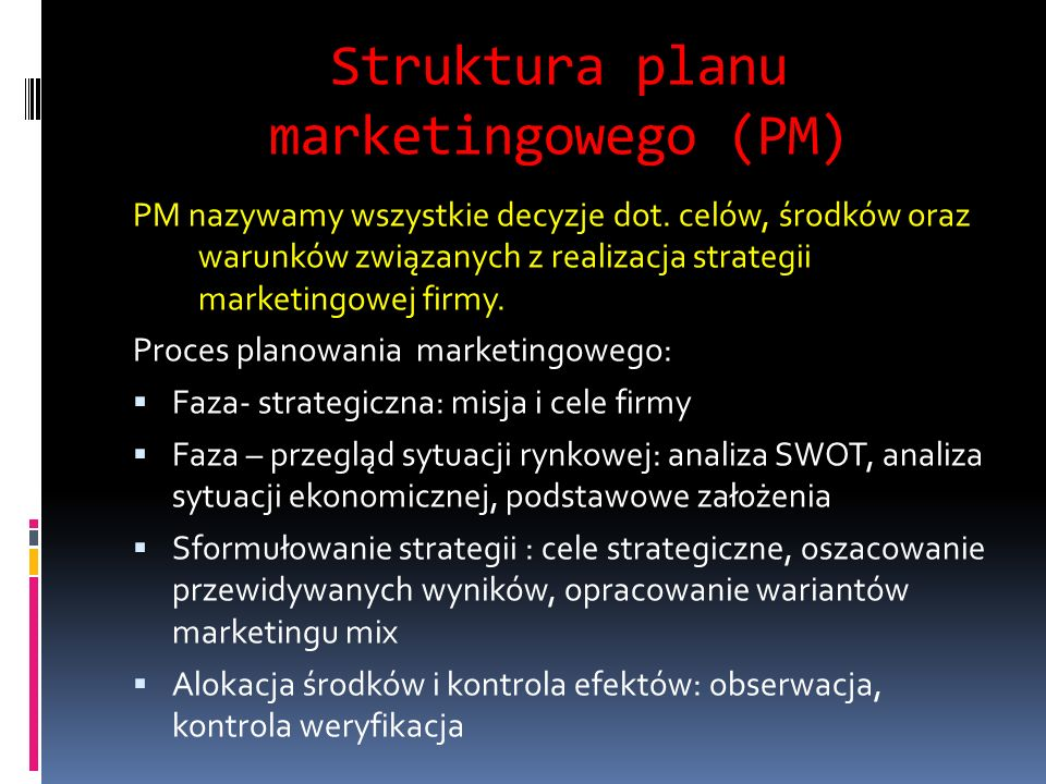 Struktura planu marketingowego (PM)