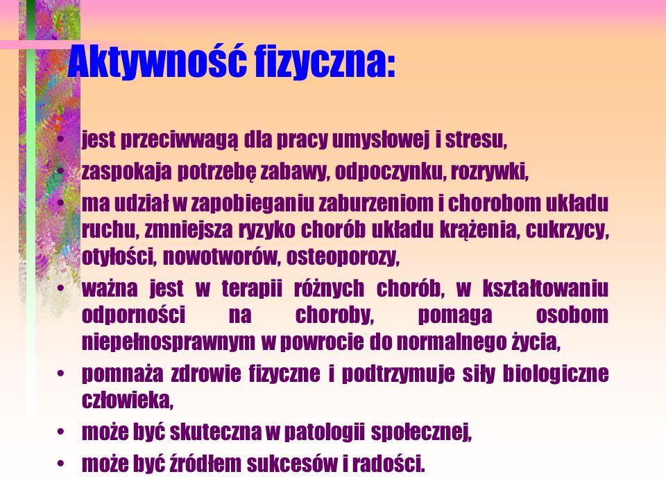 Aktywność fizyczna: jest przeciwwagą dla pracy umysłowej i stresu,