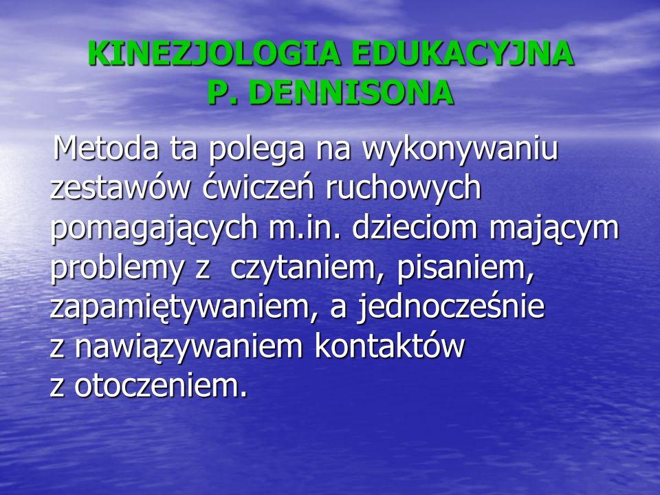 KINEZJOLOGIA EDUKACYJNA P. DENNISONA