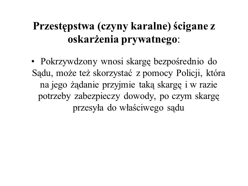 Przestępstwa (czyny karalne) ścigane z oskarżenia prywatnego: