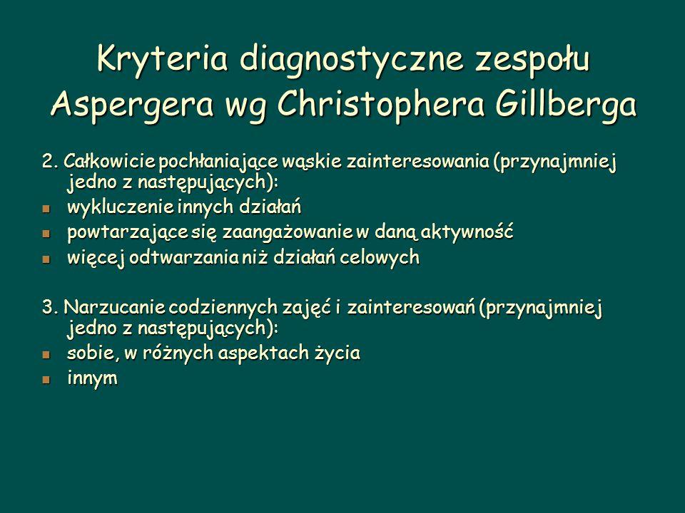 Kryteria diagnostyczne zespołu Aspergera wg Christophera Gillberga