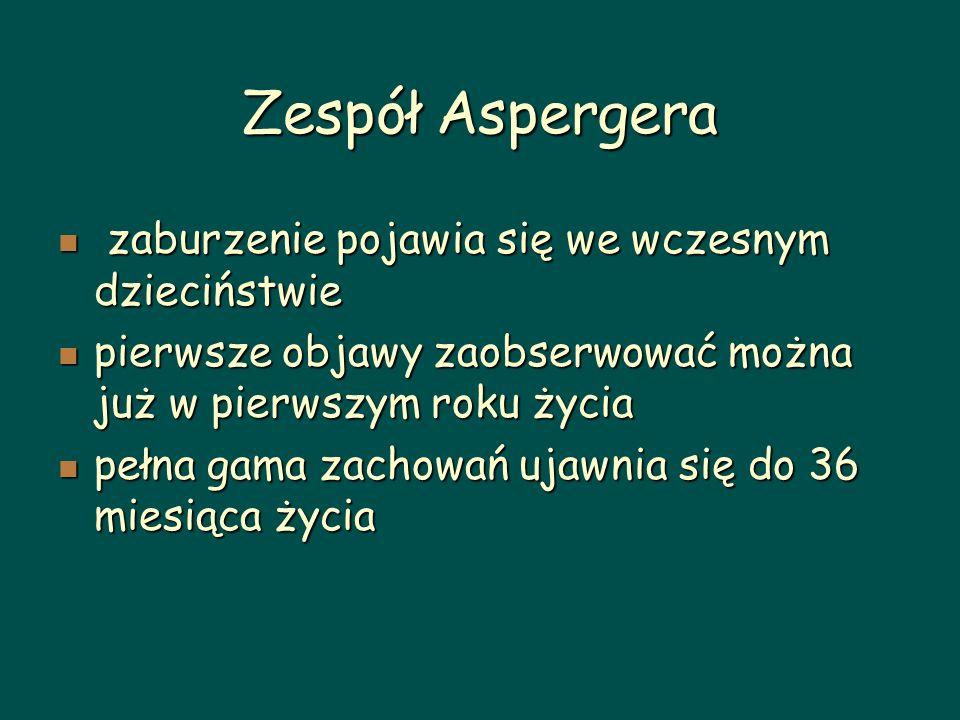 Zespół Aspergera zaburzenie pojawia się we wczesnym dzieciństwie