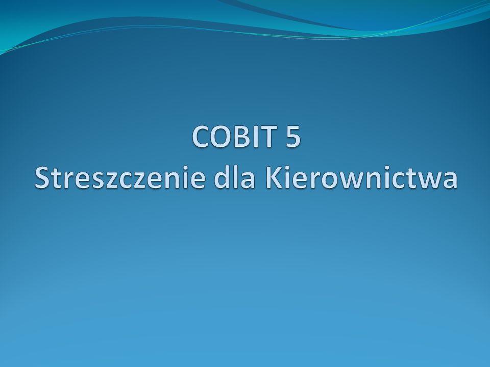COBIT 5 Streszczenie dla Kierownictwa