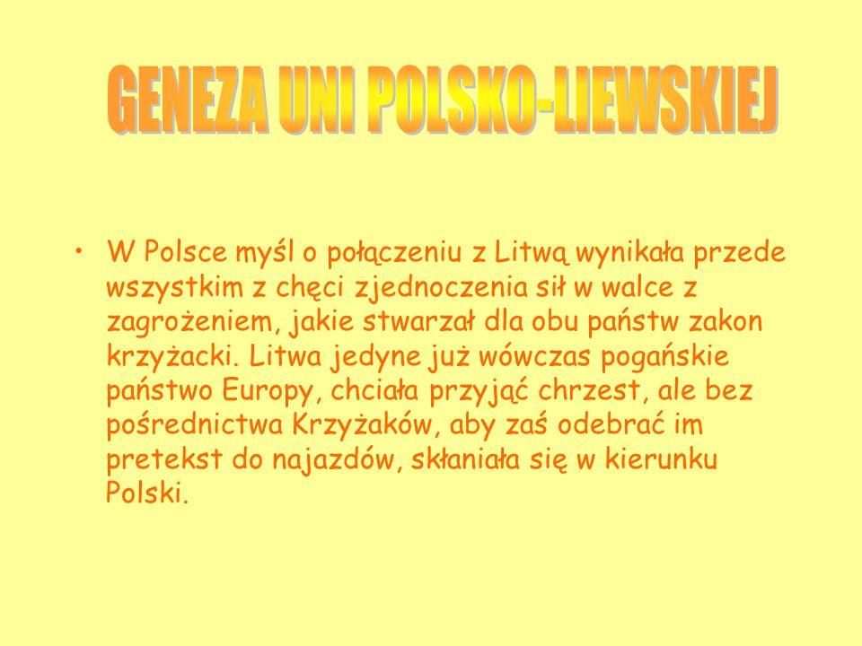 GENEZA UNI POLSKO-LIEWSKIEJ