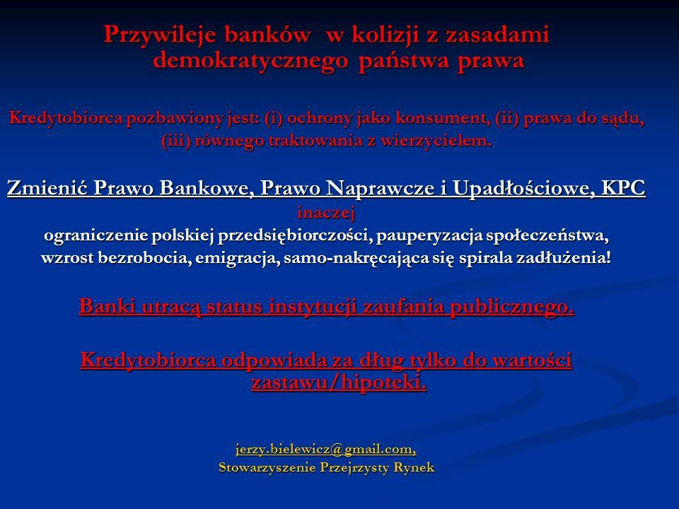 Przywileje banków w kolizji z zasadami demokratycznego państwa prawa