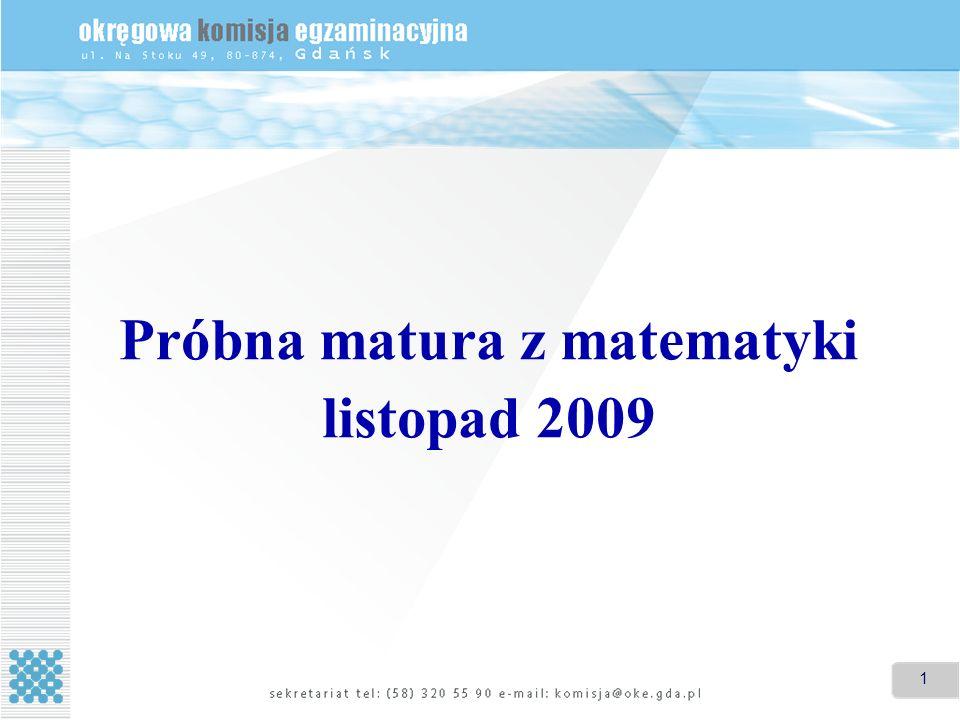 Próbna matura z matematyki listopad 2009