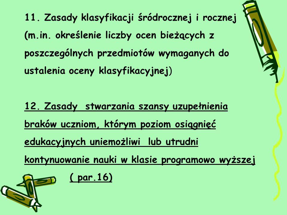 11. Zasady klasyfikacji śródrocznej i rocznej (m. in