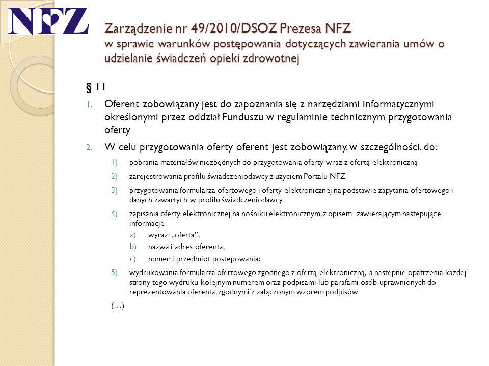 Zarządzenie nr 49/2010/DSOZ Prezesa NFZ w sprawie warunków postępowania dotyczących zawierania umów o udzielanie świadczeń opieki zdrowotnej
