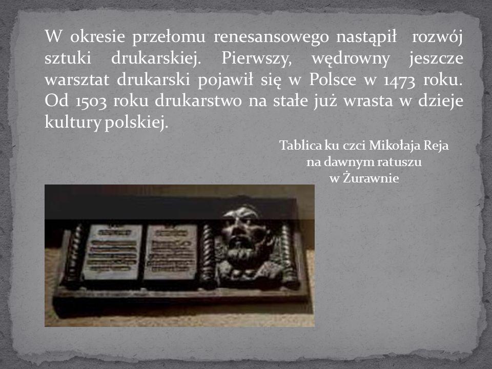 Tablica ku czci Mikołaja Reja na dawnym ratuszu w Żurawnie