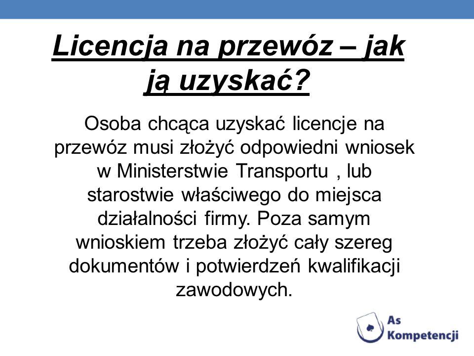 Licencja na przewóz – jak ją uzyskać