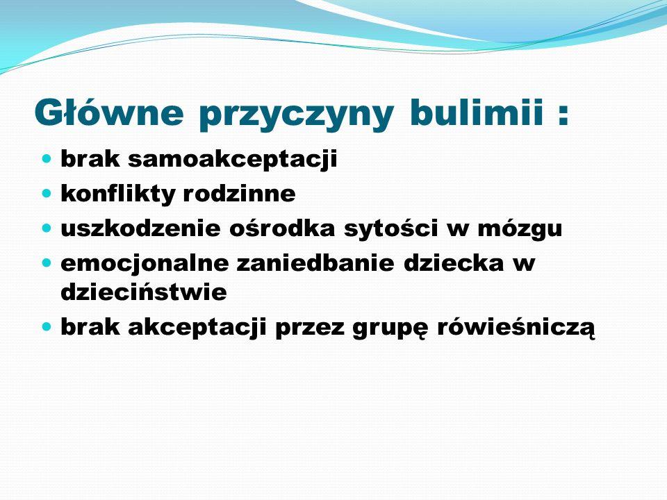 Główne przyczyny bulimii :