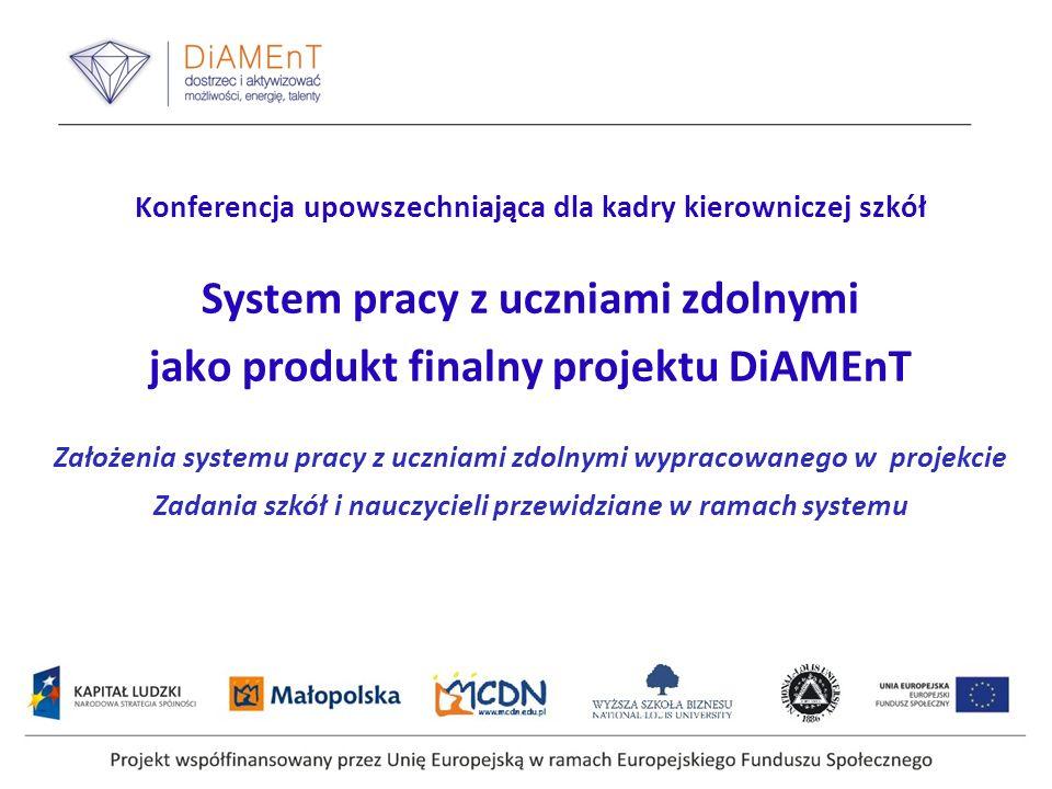 System pracy z uczniami zdolnymi jako produkt finalny projektu DiAMEnT