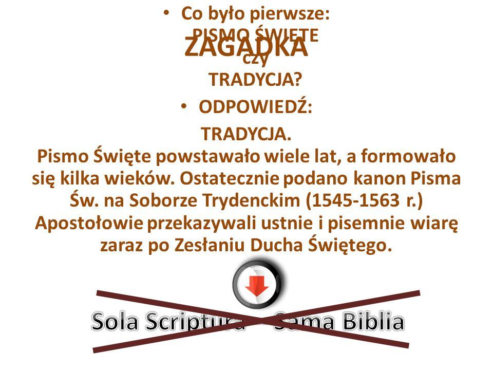 ZAGADKA Sola Scriptura – Sama Biblia