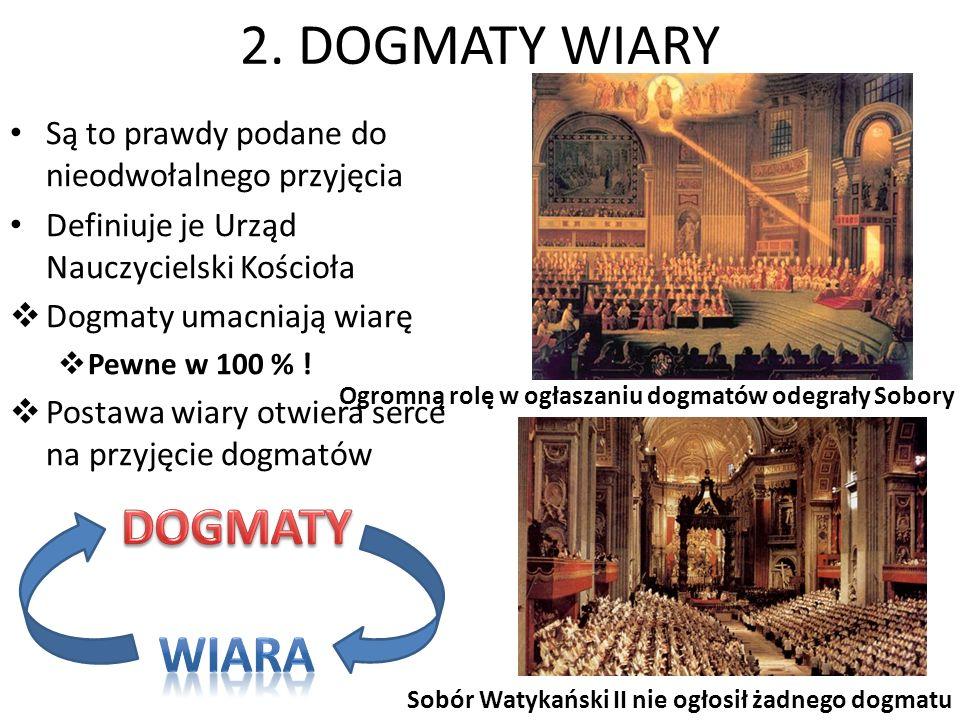 2. DOGMATY WIARY DOGMATY WIARA