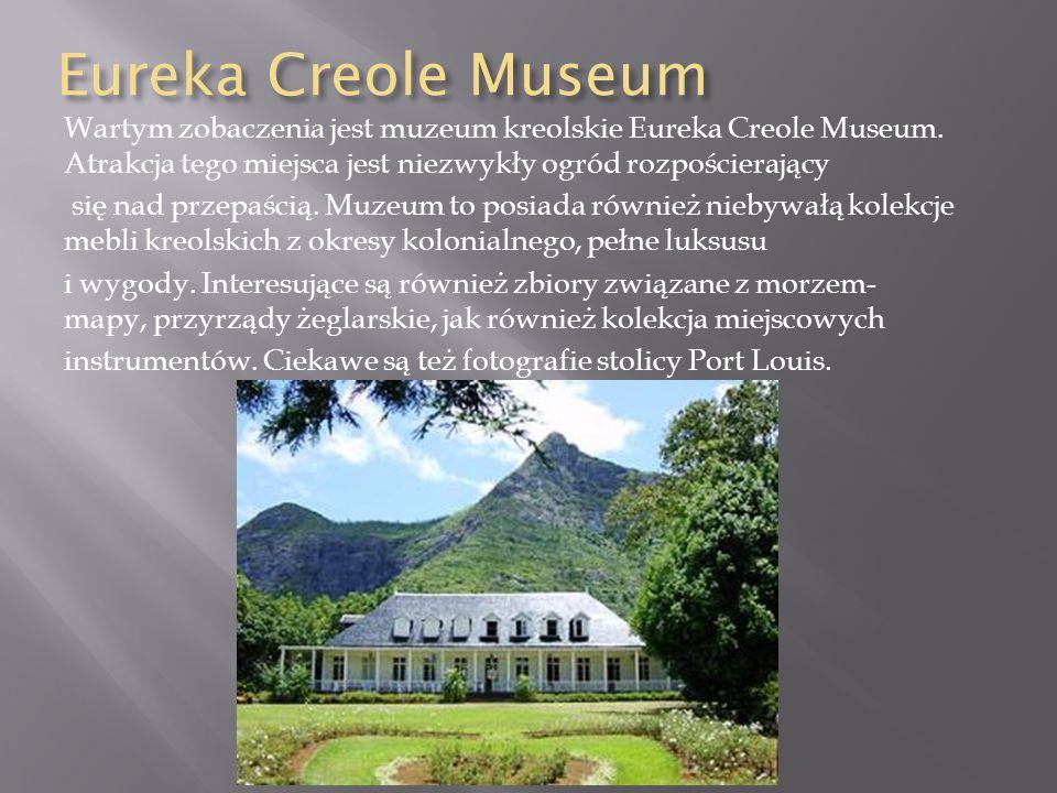 Eureka Creole Museum Wartym zobaczenia jest muzeum kreolskie Eureka Creole Museum. Atrakcja tego miejsca jest niezwykły ogród rozpościerający.