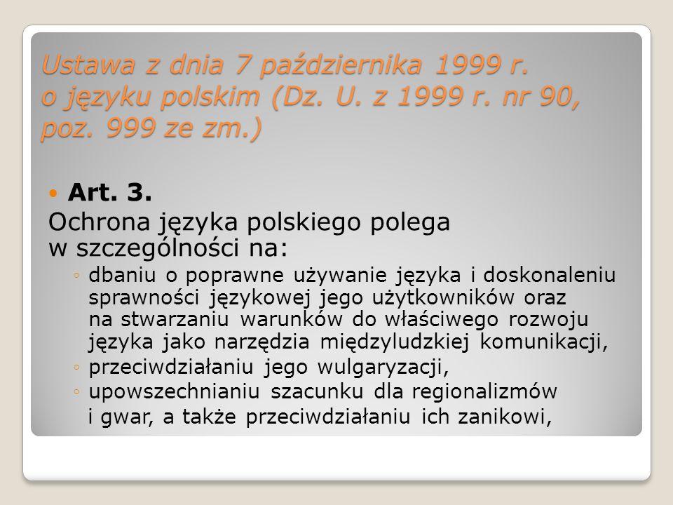 Ustawa z dnia 7 października 1999 r. o języku polskim (Dz. U. z 1999 r