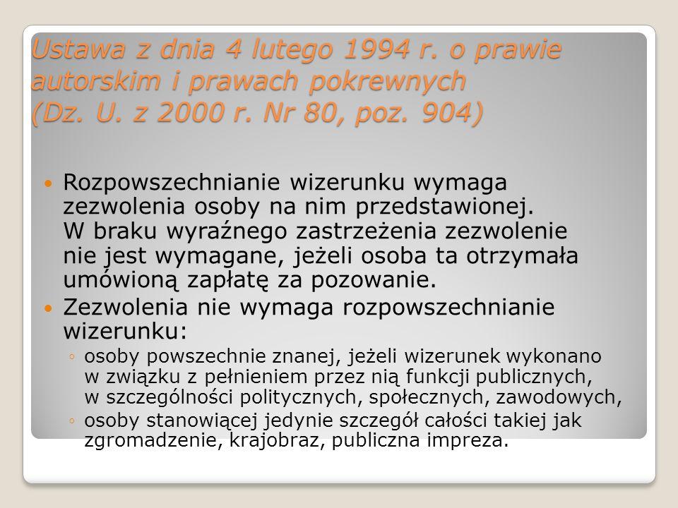 Ustawa z dnia 4 lutego 1994 r. o prawie autorskim i prawach pokrewnych (Dz. U. z 2000 r. Nr 80, poz. 904)