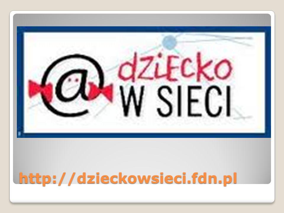 http://dzieckowsieci.fdn.pl